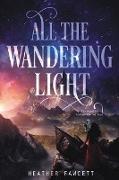 Cover-Bild zu Fawcett, Heather: All the Wandering Light
