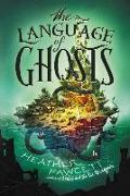 Cover-Bild zu Fawcett, Heather: The Language of Ghosts