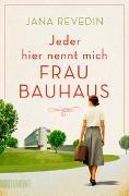 Cover-Bild zu Jeder hier nennt mich Frau Bauhaus