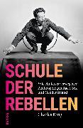 Cover-Bild zu Schule der Rebellen