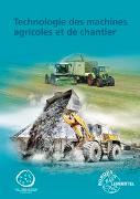 Cover-Bild zu Technologie des machines agricoles et de chantier von Fehr, Andreas