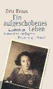 Cover-Bild zu Ein aufgeschobenes Leben (eBook) von Kraus, Dita