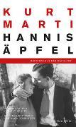 Cover-Bild zu Hannis Äpfel von Marti, Kurt