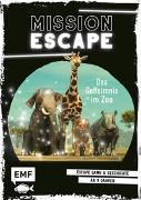 Cover-Bild zu Mission Escape - Das Geheimnis im Zoo von Fernandez, Fabien