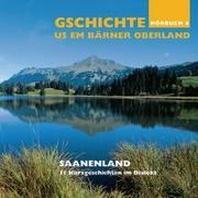 Cover-Bild zu Teil 4: Gschichte us em Bärner Oberland - Saanenland - Gschichte us em Bärner Oberland
