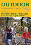Cover-Bild zu Mikroabenteuer für Kinder von Retterath, Ingrid