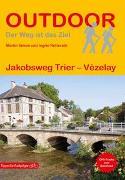 Cover-Bild zu Jakobsweg Trier - Vézelay von Simon, Martin