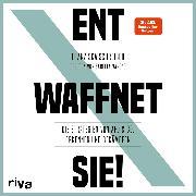 Cover-Bild zu Entwaffnet Sie! (Audio Download) von Schreiber, Franziska