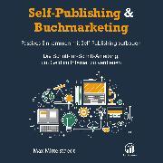 Cover-Bild zu Self-Publishing & Buchmarketing (Audio Download) von Mittelstaedt, Max