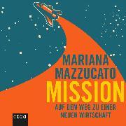 Cover-Bild zu Mission (Audio Download) von Mazzucato, Mariana