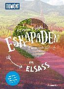 Cover-Bild zu 52 kleine & große Eskapaden im Elsass von Diehl, Thomas