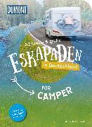 Cover-Bild zu 52 kleine & große Eskapaden in Deutschland für Camper von Frühauf, Annette