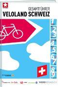Cover-Bild zu Gesamtführer Veloland Schweiz von Schweizmobil