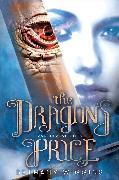 Cover-Bild zu Wiggins, Bethany: The Dragon's Price (A Transference Novel)
