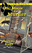Cover-Bild zu Blake, Bethany: Dial Meow for Murder