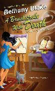 Cover-Bild zu Blake, Bethany: A Brushstroke with Death