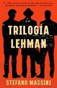 Cover-Bild zu The Lehman Trilogy \ La trilogía Lehman (Spanish edition) (eBook) von Massini, Stefano