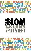 Cover-Bild zu Blom, Philipp: Was auf dem Spiel steht
