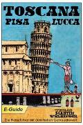 Cover-Bild zu Toscana, Pisa-Lucca - VELBINGER Reiseführer (eBook) von Graf, Lana