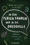 """Cover-Bild zu """"In den Ferien fahren wir in die Bredouille"""" (eBook) von Lämpel, Maximilian"""