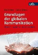 Cover-Bild zu Grundlagen der globalen Kommunikation (eBook) von Hafez, Kai