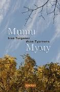 Cover-Bild zu Turgenev, Ivan Sergeevich: Mumu (Bilingual Annotated Edition)