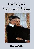 Cover-Bild zu Turgenev, Ivan: Väter und Söhne