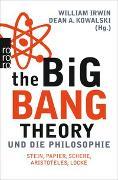 Cover-Bild zu Irwin, William (Hrsg.): The Big Bang Theory und die Philosophie