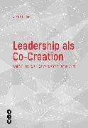 Cover-Bild zu Leadership als Co-Creation (eBook) von Frischknecht, Astrid