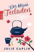 Cover-Bild zu Der kleine Teeladen in Tokio von Caplin, Julie