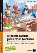 Cover-Bild zu 12 basale Aktionsgeschichten (vor)lesen (eBook) von Steinlein, Christian