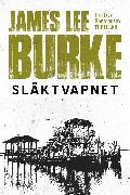Cover-Bild zu Släktvapnet (eBook) von Burke, James Lee