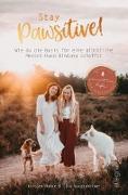 Cover-Bild zu Stay Pawsitive! (eBook) von Gunzenheimer, Lisa