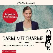 Cover-Bild zu Darm mit Charme (Audio Download) von Enders, Giulia