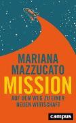 Cover-Bild zu Mission von Mazzucato, Mariana