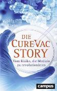 Cover-Bild zu Die CureVac-Story von Klein, Wolfgang
