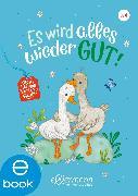 Cover-Bild zu Mein kleines Vorleseglück. Es wird alles wieder gut! (eBook) von Zöller, Elisabeth