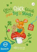 Cover-Bild zu Mein kleines Vorleseglück. Glück, Glück, Glück - jeden Tag ein Stück! (eBook) von Grimm, Sandra