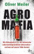Cover-Bild zu Agromafia von Meiler, Oliver