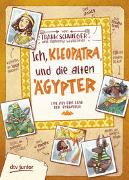 Cover-Bild zu Ich, Kleopatra, und die alten Ägypter von Schwieger, Frank