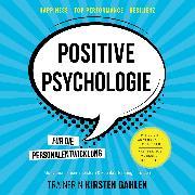 Cover-Bild zu Positive Psychologie für die Personalentwicklung - Motivationskrisen meistern & Fachkräftemangel trotzen (Audio Download) von Gahlen, Kirsten