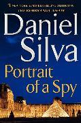Cover-Bild zu Silva, Daniel: Portrait of a Spy
