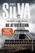 Cover-Bild zu Silva, Daniel: Die Attentäterin