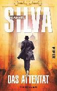 Cover-Bild zu Silva, Daniel: Das Attentat