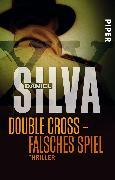 Cover-Bild zu Silva, Daniel: Double Cross - Falsches Spiel