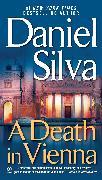 Cover-Bild zu Silva, Daniel: A Death in Vienna