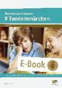Cover-Bild zu Gemeinsam lesen: 8 Tandemmärchen (eBook) von Weber, Annette