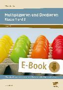 Cover-Bild zu Multiplizieren und Dividieren - Klasse 1 und 2 (eBook) von Gutjahr, Sabine