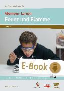 Cover-Bild zu Abenteuer Lernen: Feuer und Flamme (eBook) von e. V., Abenteuer Lernen
