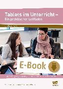 Cover-Bild zu Tablets im Unterricht - Ein praktischer Leitfaden (eBook) von Hofmann, A.